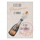 Es ist Zeit Prosecco zu trinken & auf den Tischen zu tanzen!