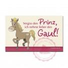 """Brettchen """"Vergiss den Prinz, ich nehme lieber den Gaul!"""""""