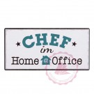 "Magnet Weisheit ""Home Office"" - ""Chef im Home Office"""